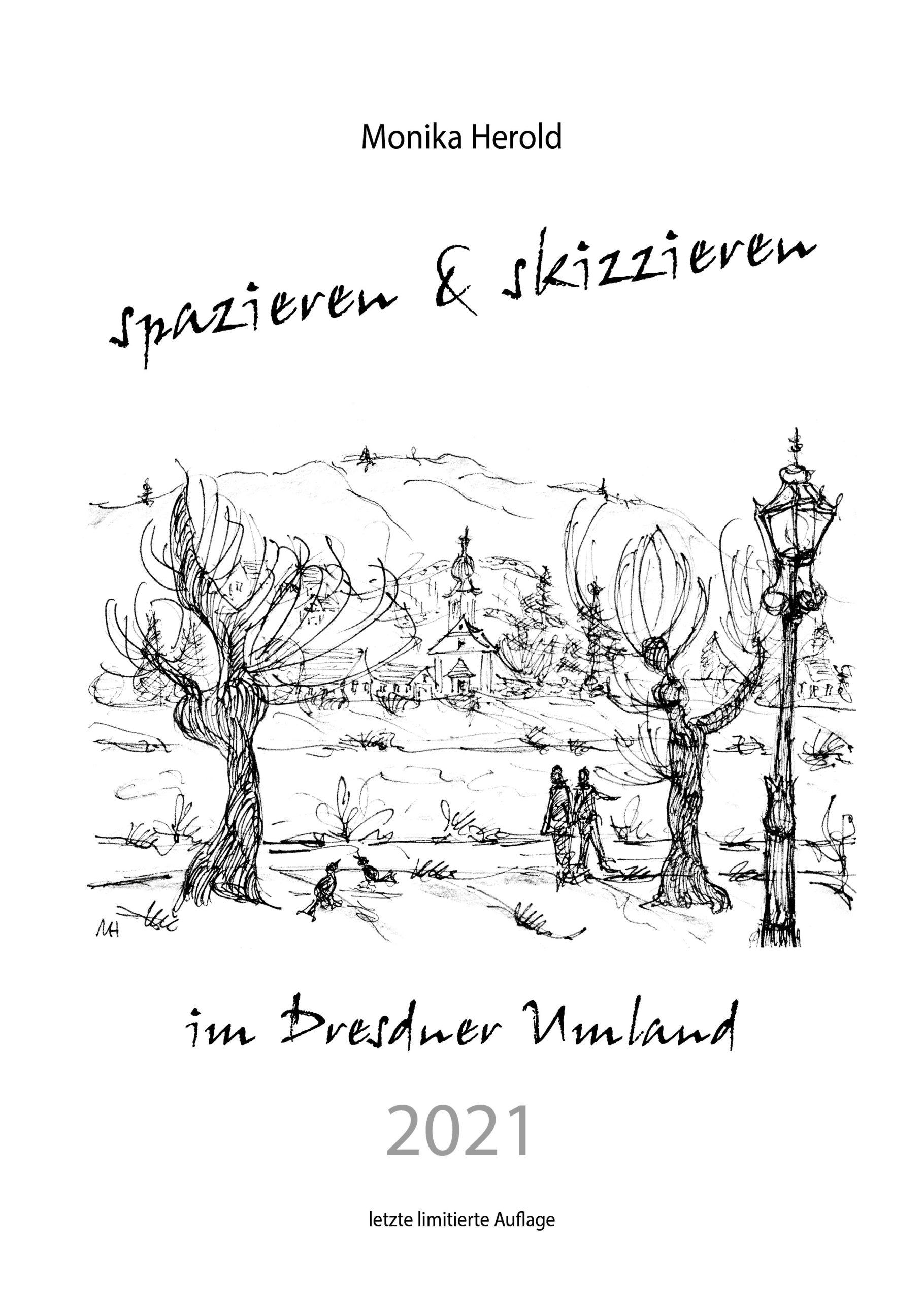Skizzenkalender 2021, Dresdner Umland, Heidenau, Radbeul, Berggeißhübel, Natur, Sachsen